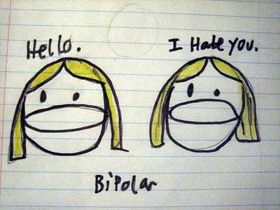 Hello, I hate you -- that's bipolar